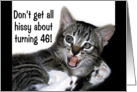 Hissing Kitten Birthday Card, 46 card