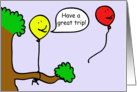 Cartoon Balloon People, Have a Great Trip! card