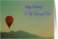 Estranged Dad happy birthday Hot Air Balloon card