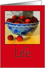 LIFE Bowl of Cherries card