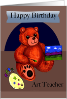 Birthday for Art Teacher Painting Teddy Bear