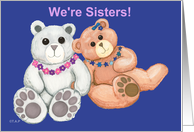 Sisters, Birthday Teddy Bears