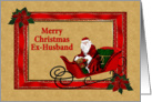 Merry Chrismas Ex-Husband red frame with santa and his sleigh card