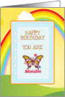 Happy birthday butterfly you are adorable bright sunny day rainbow card