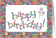 Custom Front Name-specific Birthday Card, Bright, Bubbly Spots card