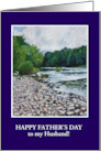 Custom Front Father&rsquo;s Day Card for Husband, River Landscape card