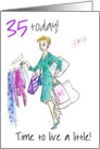&rsquo;Live a little&rsquo; 35th Birthday, woman shopping card