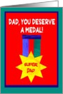 Father&rsquo;s Day Card with Super Dad Medal card