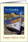 Father&rsquo;s Day Card for Grandfather with Portuguese Fishing Boat card