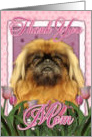 Thank You MOM Pekingese Dog in Pink Tulips card