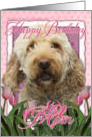 Happy Birthday Mom Goldendoodle in Pink Tulips card