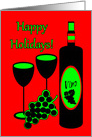 Christmasl Happy Holiday Wine Bottle Glasses and Grapes Card
