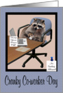 National Cranky Co-worker Day, Raccoon in an office setting card