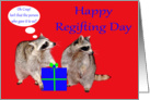 Regifting Day, Raccoons getting ready to regift card