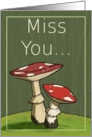 Miss You / Mushroom card
