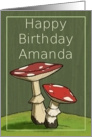 Happy Birthday Amanda / Mushroom card