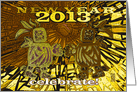 Celebrate 2013 New Year, Be Happy the Mayans Were Wrong , (warm) card