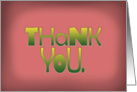 Thank You - in green & pink card