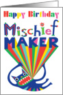 Happy Birthday Mischief Maker card