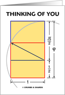 Thinking Of You (Golden Rectangle Math Phi Geek) card