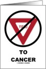 Do Not Yield To Cancer (Cancer Patient Health Message) card