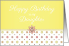 Happy Birthday to my Daughter- Pink and Yellow Flowers card