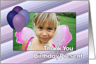 Thank You for the Present - Purple and Blue Balloons - Custom Photo card