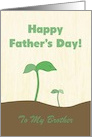 Green Sprout Father & Child on Father's Day for Brother - Custom Text card