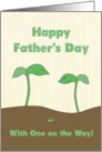 Happy Father's Day for Dad to Be - Green Sprout Family card