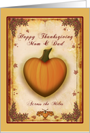 Mom & Dad Happy Thanksgiving Across the Miles - Pumpkin Heart card