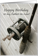 Happy Birthday to my Father-in-Law-Fishing Rod and Reel card