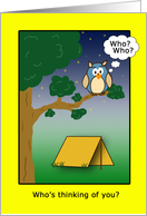Who&rsquo;s thinking of you? Me, me!-owl and tent card