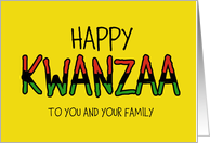 Kwanzaa to you and your Family card