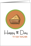 Happy Pi Day to our Teacher, 3.14 card