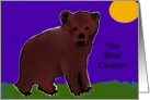 You Beat Cancer, Little Bear Cub card