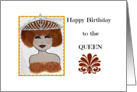Happy Birthday to the Queen, Whimsical Woman with Crown card