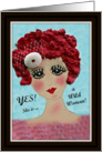 She is a Wild Woman, Print of Original Whimsical Painting, Friendship card