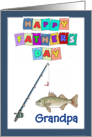 Happy Father's Day Grandpa - Fishing Pole, Fish, blue border card