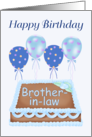 Happy Birthday Brother-in-law - Balloons, Cake, blue background card