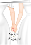 We're Engaged to be Married-Lesbian Couple- Two Brides holding hands card