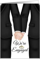 We're Engaged to be Married-Gay Couple- Two men in suits holding hands card