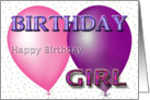 Happy Birthday to the Birthday Girl! card