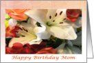 Birthday Flowers For Mom card