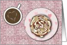 Happy Valentine's Day - Coffee and Pastry card