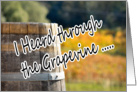 Heard It Through the Grapevine Vineyard Wine Barrel Birthday card