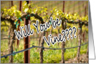 Will you be Vine Mine Happy Valentine's Day Wine Vineyard card