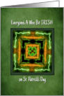 St. Patrick's Day Everyone's A Wee Bit Irish Kaleidoscope Shamrock card