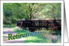 Retirement For Friend Over The Hill Forest Bridge Photograph card