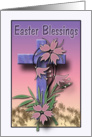 Easter Blessings Cross And Flowers card