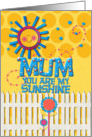 Happy Mother's Day Mum You Are My Sunshine card